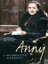 Anny (eBook): A Life of Anny Thackeray Ritchie