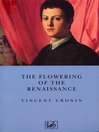 The Flowering of the Renaissance (eBook)