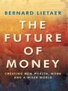 The Future of Money (eBook)