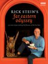 Rick Stein's Far Eastern Odyssey (eBook)