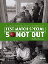 Test Match Special - 50 Not Out (eBook): The Official History of a National Sporting Treasure