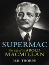 Supermac (eBook): The Life of Harold Macmillan