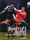Bonetti's Blues (eBook): Dundee FC and its Cultural Experiment