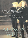 The Princes In the Tower (eBook)