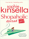 Shopaholic Abroad (eBook): (Shopaholic Book 2)