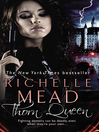 Thorn Queen (eBook): Dark Swan Series, Book 2