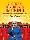 Rupert's Adventures in China (eBook): How Murdoch Lost a Fortune and Found a Wife