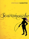 Scaramouche (eBook): Scaramouche Series, Book 1