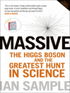 Massive (eBook): The Higgs Boson and the Greatest Hunt in Science: Updated Edition