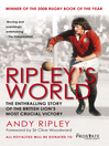 Ripley's World (eBook): The Enthralling Story of the British Lion's Most Crucial Battle