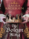 The Boleyn King (eBook): Anne Boleyn Trilogy Series, Book 1