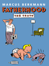 Fatherhood (eBook): The Truth