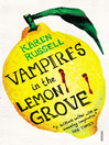 Vampires in the Lemon Grove (eBook)