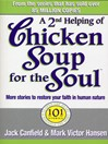A 2nd Helping of Chicken Soup for the Soul (eBook): 101 Stories More Stories to Open the Heart and Rekindle the Spirits of Mothers
