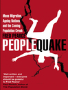 Peoplequake (eBook): Mass Migration, Ageing Nations and the Coming Population Crash