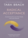 Radical Acceptance (eBook): Awakening the Love that Heals Fear and Shame