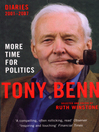 More Time for Politics (eBook): Diaries 2001-2007