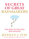 Secrets of Great Rainmakers (eBook): The Keys to Success and Wealth
