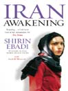 Iran Awakening (eBook): A memoir of revolution and hope