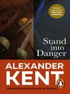 Stand into Danger (eBook): Bolitho Series, Book 4