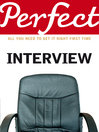 The Perfect Interview (eBook): All you need to get it right the first time