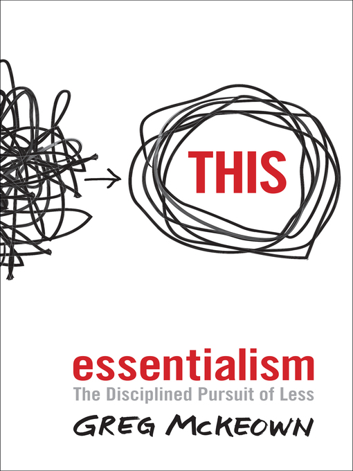 Essentialism (eBook): The Disciplined Pursuit of Less