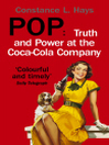 Pop (eBook): Truth and Power at the Coca-Cola Company