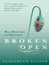 Broken Open (eBook): How difficult times can help us grow