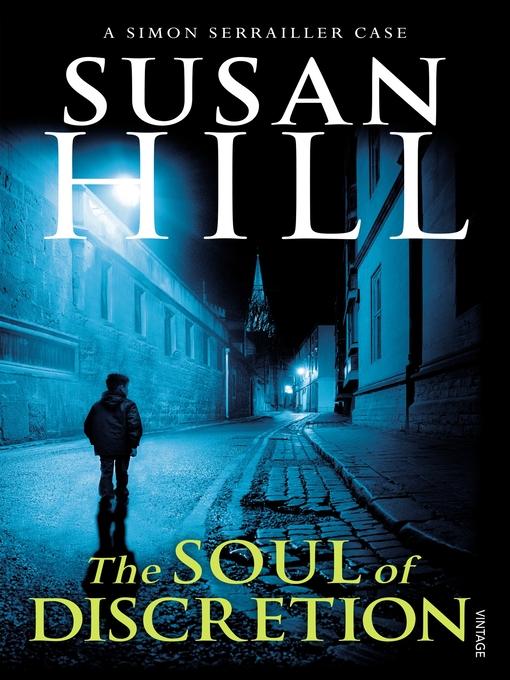 The Soul of Discretion (eBook): Simon Serrailler Series, Book 8