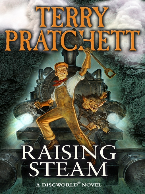 Raising Steam (eBook): Discworld Series, Book 40