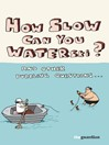 How Slow Can you Waterski? (eBook): and other puzzling questions ...