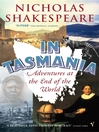 In Tasmania (eBook): Adventures at the End of the World