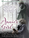 Annie's Girl (eBook): How an Abandoned Orphan Finally Discovered the Truth About Her Mother