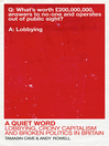 A Quiet Word (eBook): Lobbying, Crony Capitalism and Broken Politics in Britain