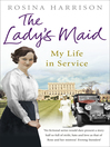 The Lady's Maid (eBook): My Life in Service