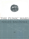 The Punic Wars (eBook): Rome, Carthage and the Struggle for the Mediterranean