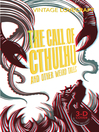 The Call of Cthulhu and Other Weird Tales (eBook)