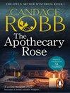 Apothecary Rose (eBook): Owen Archer Series, Book 1