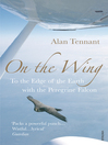 On the Wing (eBook): To the Edge of the Earth with a Peregrine Falcon