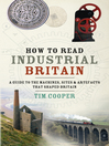 How to Read Industrial Britain (eBook)
