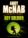 Boy Soldier (eBook): Boy Soldier Series, Book 1