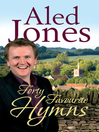 Aled Jones' Forty Favourite Hymns (eBook)