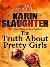 The Truth About Pretty Girls (Short Story) (eBook)