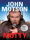 Motty (eBook): Forty Years in the Commentary Box