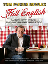 Full English (eBook): A Journey through the British and their Food
