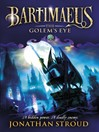 The Golem's Eye (eBook): Bartimaeus Series, Book 2