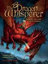 The Dragon Whisperer (eBook)