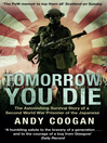 Tomorrow You Die (eBook): The Astonishing Survival Story of a Second World War Prisoner of the Japanese