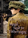 Royal Road to Fotheringay (eBook): Mary Stuart, Queen of Scots Series, Book 1