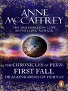 The Chronicles of Pern (eBook): First Fall